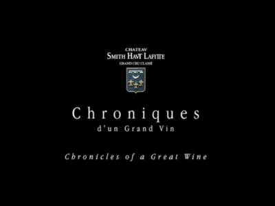 Version Longue – Chroniques d'un Grand Vin – Château Smith Haut Lafitte