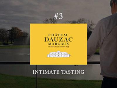 DAUZAC GCC – #3 INTIMATE TASTING